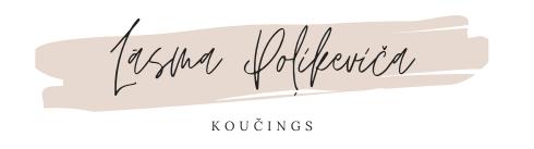 Lāsma Poļikeviča | Koučings